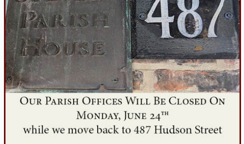 Parish Office Moves Back to 487 Hudson Street